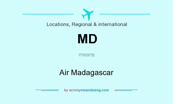 What does MD mean? It stands for Air Madagascar