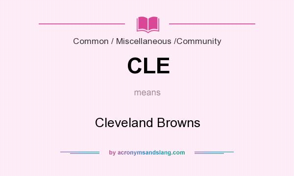 What does CLE mean? It stands for Cleveland Browns