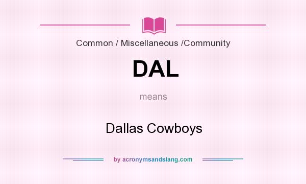 What does DAL mean? It stands for Dallas Cowboys