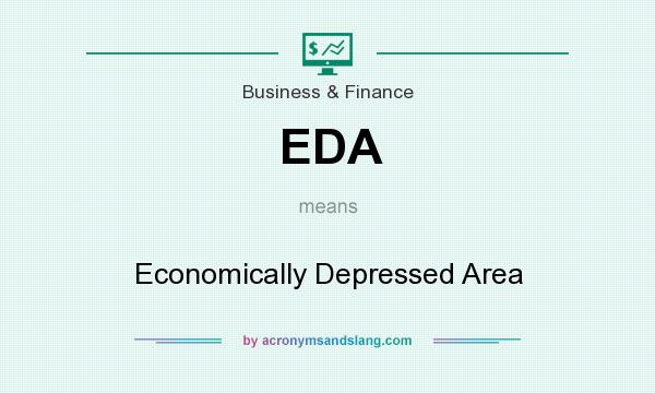 What does EDA mean? It stands for Economically Depressed Area