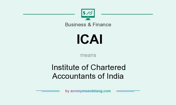 What does ICAI mean? It stands for Institute of Chartered Accountants of India