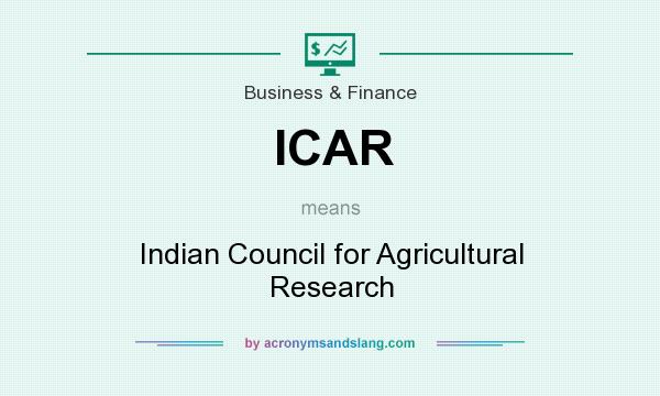 What does ICAR mean? It stands for Indian Council for Agricultural Research