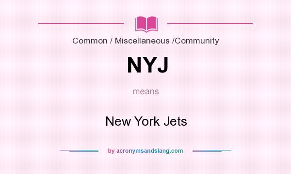 What does NYJ mean? It stands for New York Jets