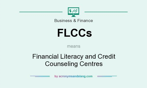 What does FLCCs mean? It stands for Financial Literacy and Credit Counseling Centres