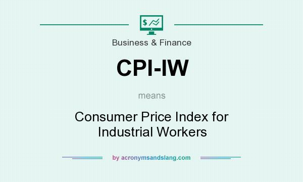 What does CPI-IW mean? It stands for Consumer Price Index for Industrial Workers