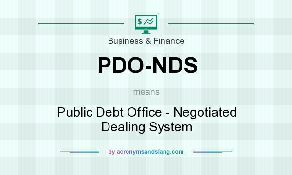 What does PDO-NDS mean? It stands for Public Debt Office - Negotiated Dealing System