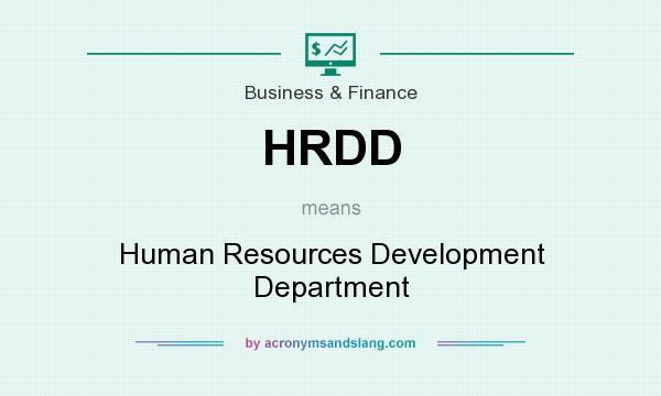 What does HRDD mean? It stands for Human Resources Development Department