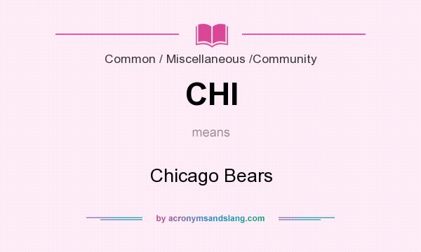 What does CHI mean? It stands for Chicago Bears
