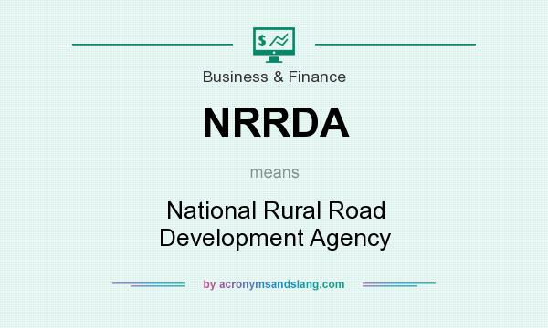 What does NRRDA mean? It stands for National Rural Road Development Agency