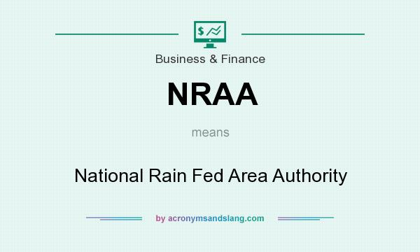 What does NRAA mean? It stands for National Rain Fed Area Authority