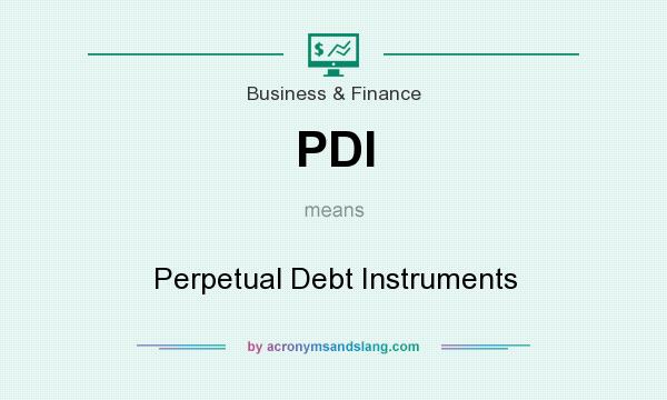 What does PDI mean? It stands for Perpetual Debt Instruments