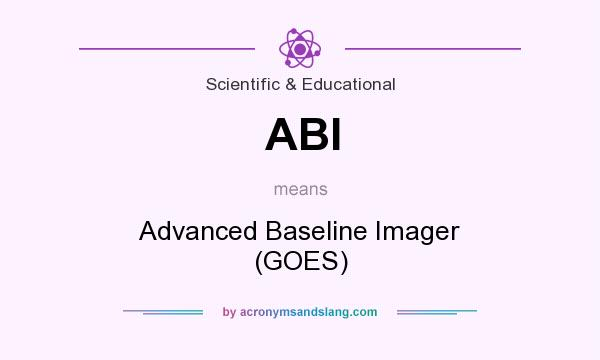What does ABI mean? It stands for Advanced Baseline Imager (GOES)