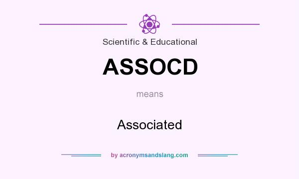 What does ASSOCD mean? It stands for Associated