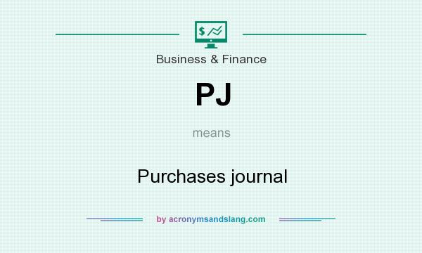 What does PJ mean? It stands for Purchases journal