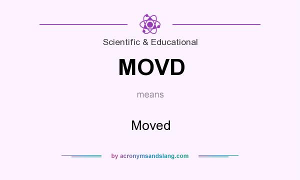 What does MOVD mean? It stands for Moved