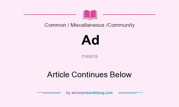 What does Ad mean? It stands for Article Continues Below
