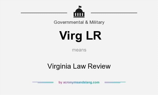 What does Virg LR mean? It stands for Virginia Law Review