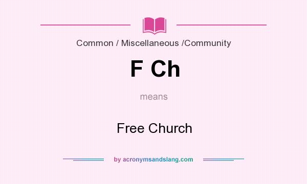 What does F Ch mean? It stands for Free Church