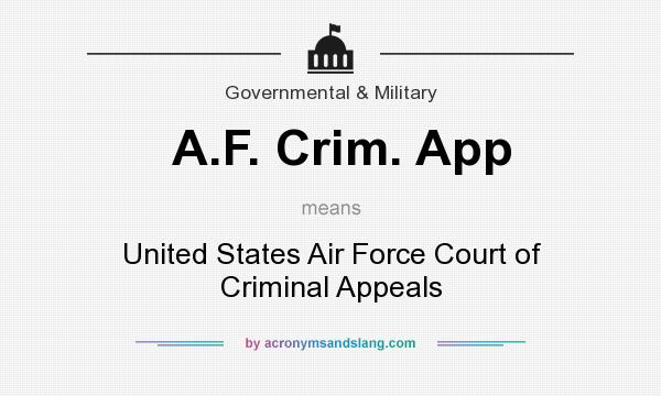 What does A.F. Crim. App mean? It stands for United States Air Force Court of Criminal Appeals