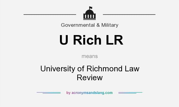 What does U Rich LR mean? It stands for University of Richmond Law Review