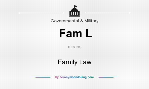 What does Fam L mean? It stands for Family Law