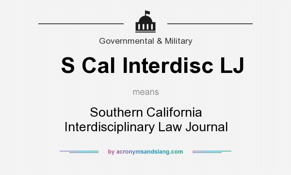 What does S Cal Interdisc LJ mean? It stands for Southern California Interdisciplinary Law Journal