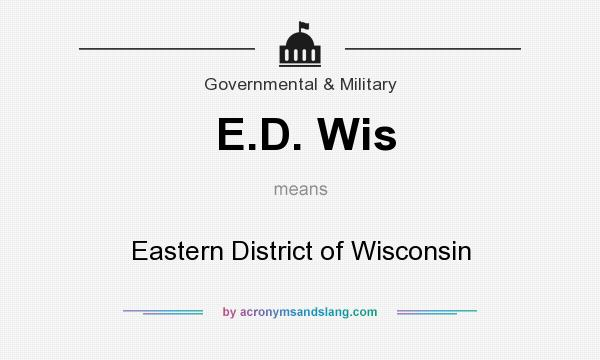 What does E.D. Wis mean? It stands for Eastern District of Wisconsin
