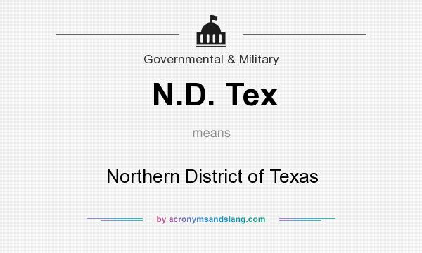What does N.D. Tex mean? It stands for Northern District of Texas