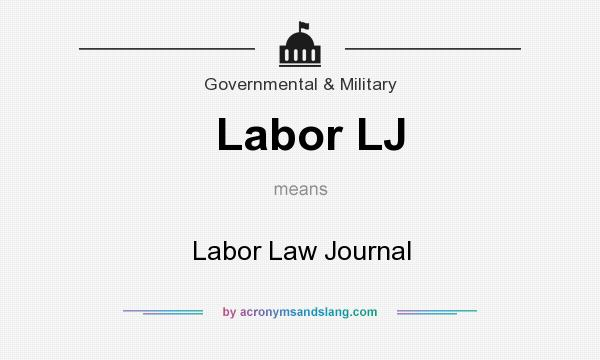What does Labor LJ mean? It stands for Labor Law Journal