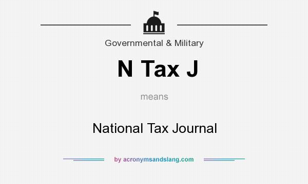 What does N Tax J mean? It stands for National Tax Journal