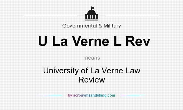 What does U La Verne L Rev mean? It stands for University of La Verne Law Review
