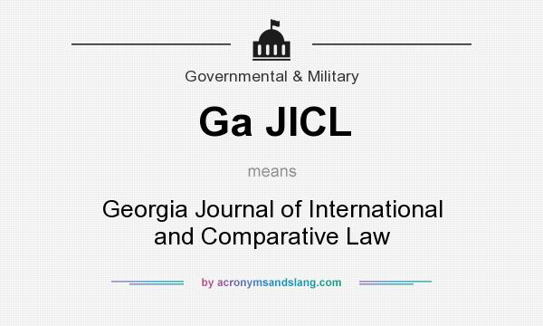 What does Ga JICL mean? It stands for Georgia Journal of International and Comparative Law