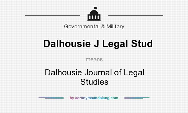 What does Dalhousie J Legal Stud mean? It stands for Dalhousie Journal of Legal Studies
