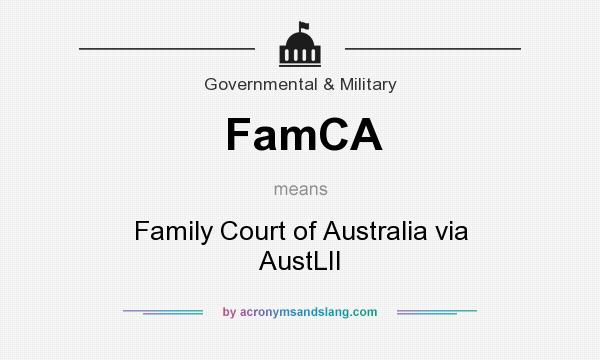What does FamCA mean? It stands for Family Court of Australia via AustLII