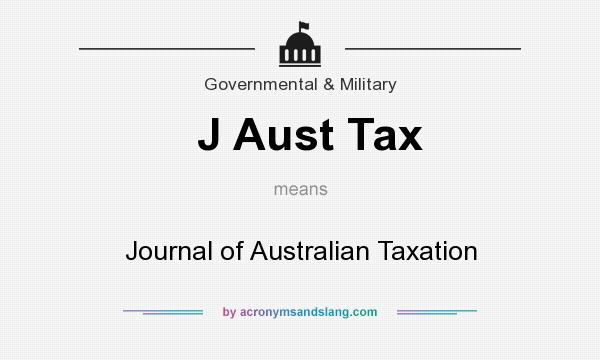 What does J Aust Tax mean? It stands for Journal of Australian Taxation