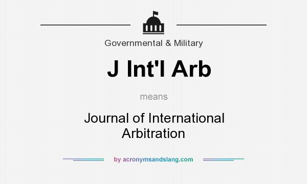 What does J Int`l Arb mean? It stands for Journal of International Arbitration