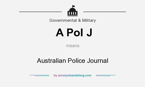 What does A Pol J mean? It stands for Australian Police Journal