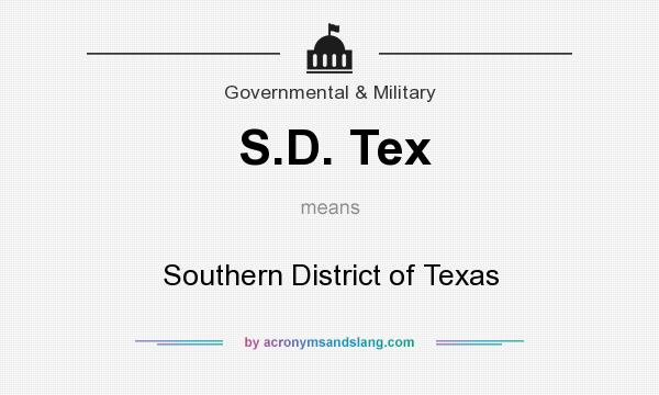 What does S.D. Tex mean? It stands for Southern District of Texas