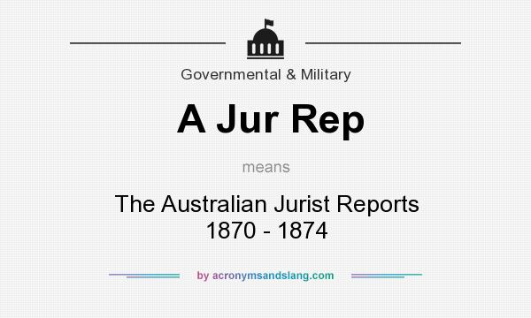 What does A Jur Rep mean? It stands for The Australian Jurist Reports 1870 - 1874