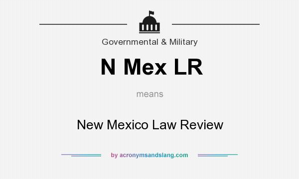 What does N Mex LR mean? It stands for New Mexico Law Review