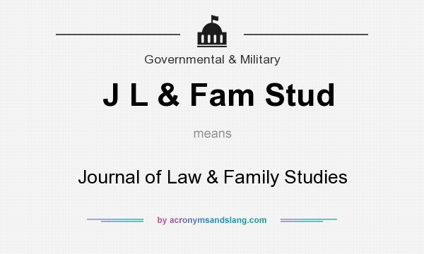 What does J L & Fam Stud mean? It stands for Journal of Law & Family Studies