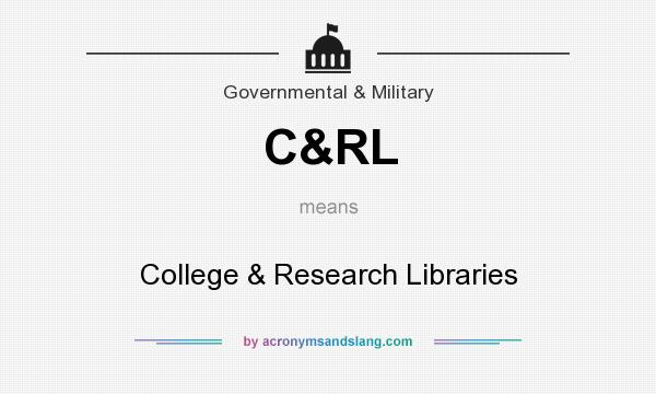 What does C&RL mean? It stands for College & Research Libraries