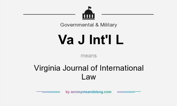 What does Va J Int`l L mean? It stands for Virginia Journal of International Law