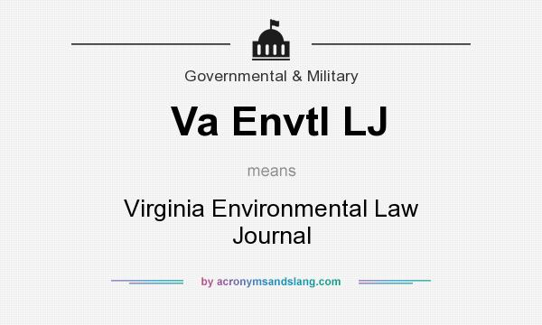 What does Va Envtl LJ mean? It stands for Virginia Environmental Law Journal