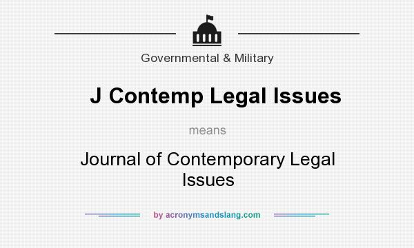 What does J Contemp Legal Issues mean? It stands for Journal of Contemporary Legal Issues