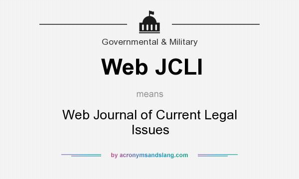 What does Web JCLI mean? It stands for Web Journal of Current Legal Issues
