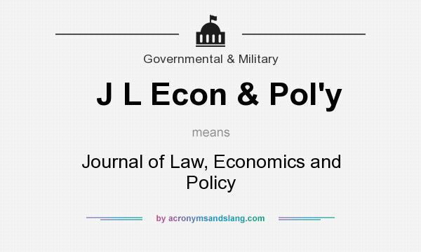 What does J L Econ & Pol`y mean? It stands for Journal of Law, Economics and Policy