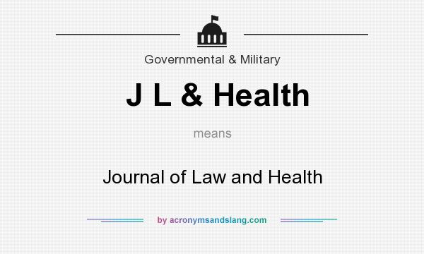 What does J L & Health mean? It stands for Journal of Law and Health