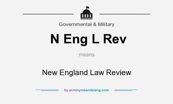 What does N Eng L Rev mean? It stands for New England Law Review