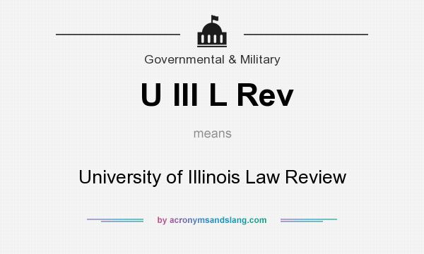 What does U Ill L Rev mean? It stands for University of Illinois Law Review
